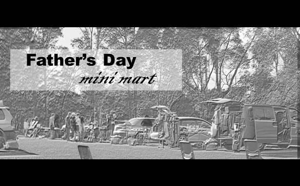 Fathers Day Mini Mart