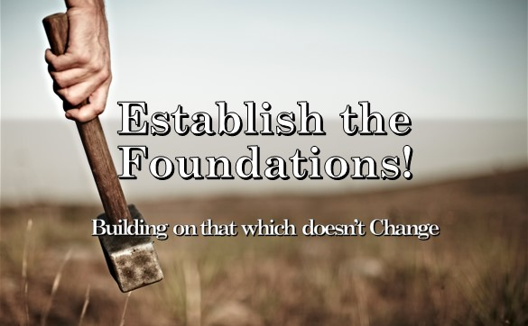 Establish The Foundations