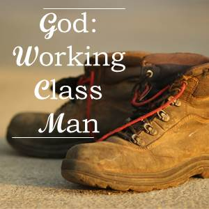 God - Working Class Man